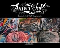 Animal Ink by Mike DeVries - Exploring the Worlds Wildlife Through Tattoo Art