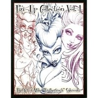 "Pin-Up Collection Vol 1 - the Artwork of Mike ""Feathertouch"" Sykowski"