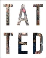 TATTED - A Documentation of Philadelphia Tattoo Culture
