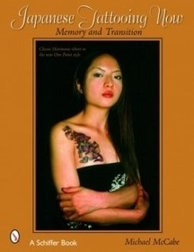 Japanese Tattooing Now: Memory and Transition