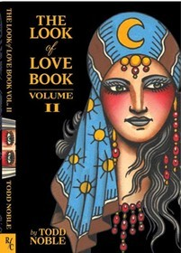 The Look of Love Book Volume 2 by Todd Noble